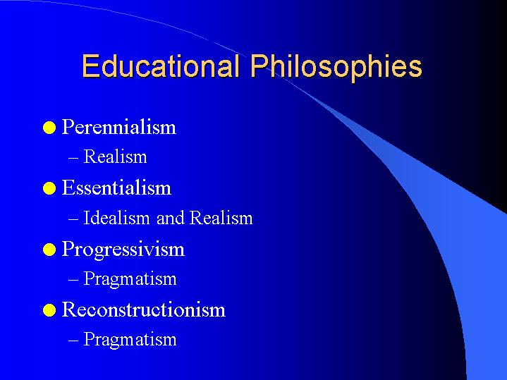 educational philosophy and idealism essay