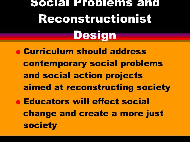 Social Problems And Reconstructionist Design
